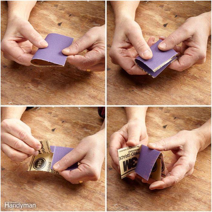 Fold sandpaper into a pad