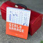 'Girls Garage' Book Empowers Young Women to Build, Believe