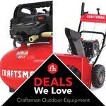 Deals We Love: Craftsman Outdoor Equipment