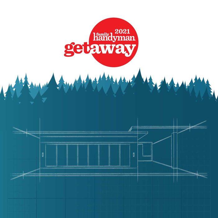 Family Handyman's Getaway